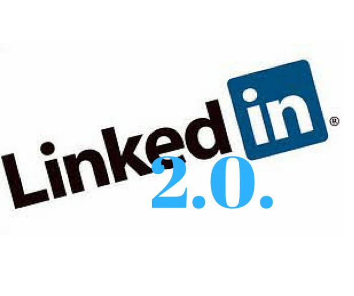 linkedin 2.0.